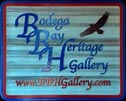 Bodega Bay Heritage Gallery Sign