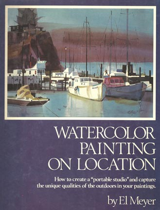 Cover Art El Meyer Watercolor Painting on Location